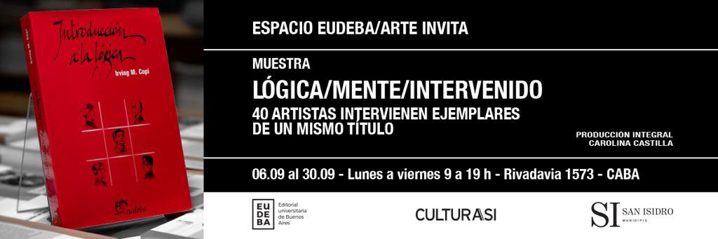 Muestra Lógica/mente/intervenido en Espacio Eudeba/Arte