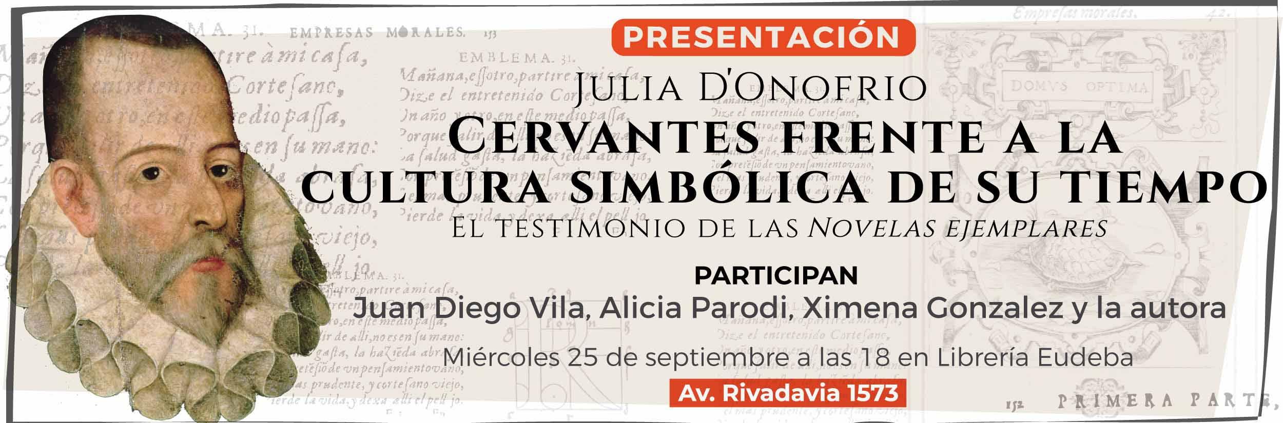 Presentación de Cervantes frente a la cultura simbólica de su tiempo