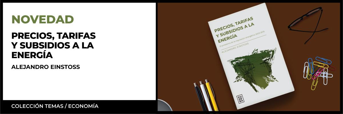 Precios, tarifas y subsidios a la energía.